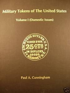 US Military Tokens by Paul Cunningham 1995 Hardcover 440 Pages