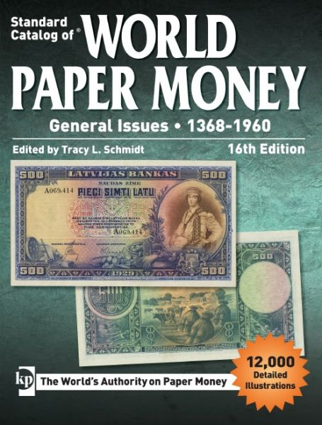 Standard Catalog Of World Paper Money Volume 2 16th Ed General Issues